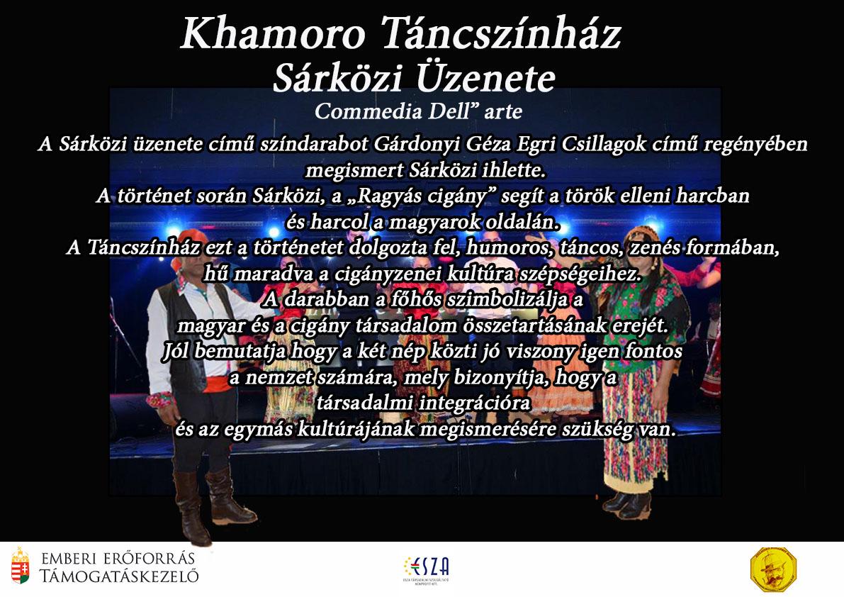 Khamoro Táncszínház - Sárközi Üzenete