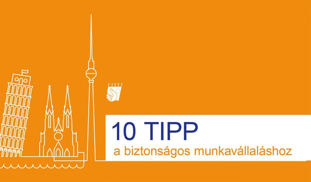 10 tipp a biztonságos külföldi munkavállaláshoz