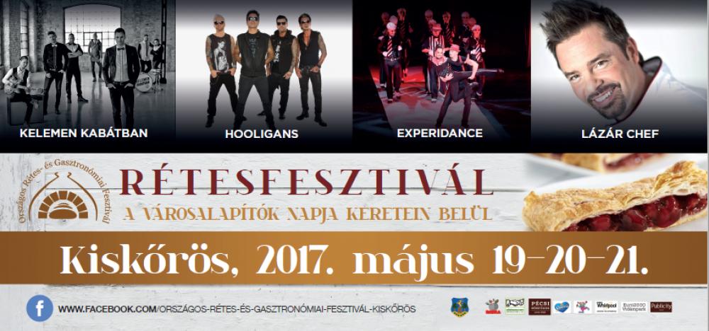 Városalapítók Napja, Országos Rétes- És Gasztronómiai Fesztivál 2017