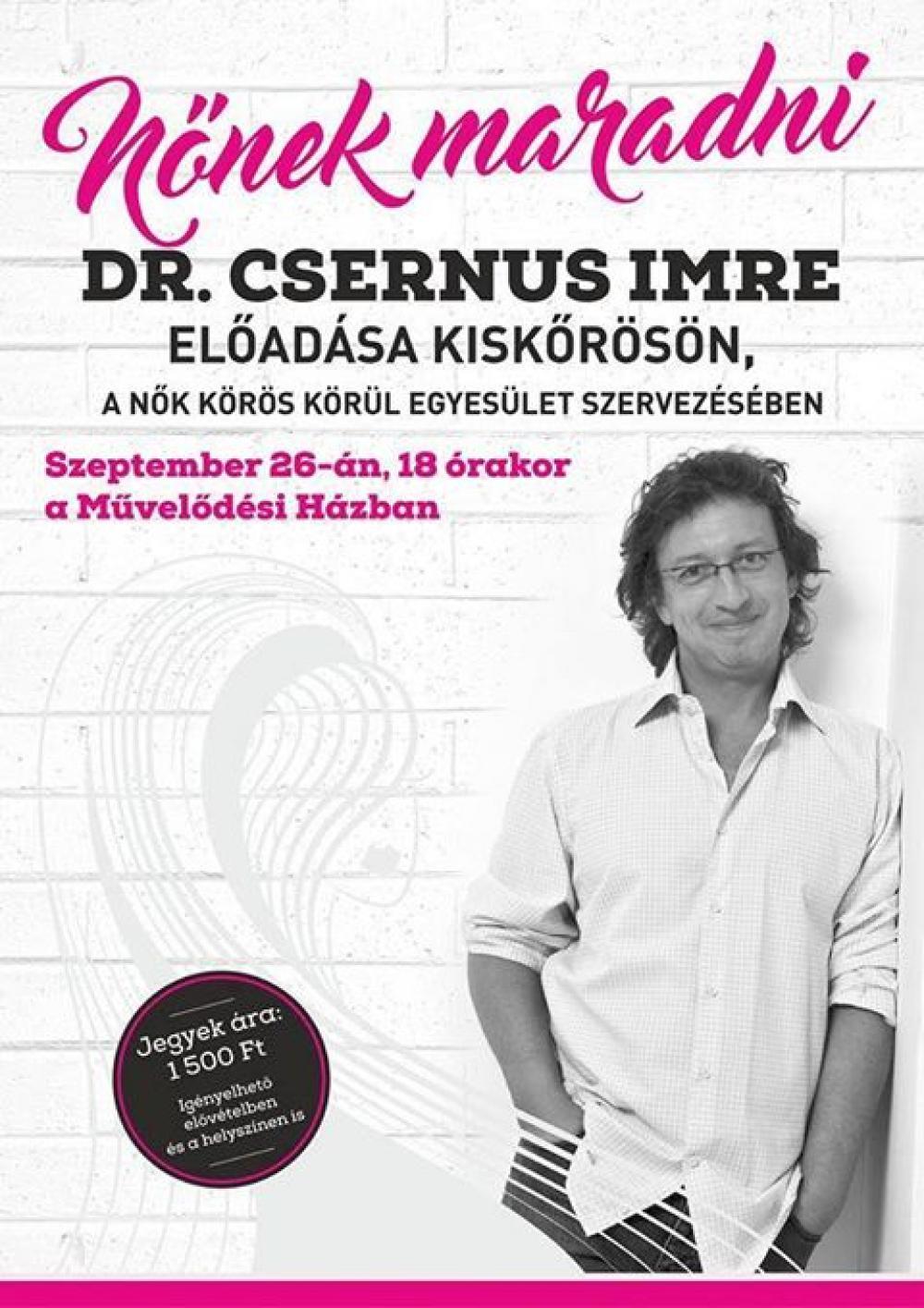 Nőnek maradni - dr. Csernus Imre előadása
