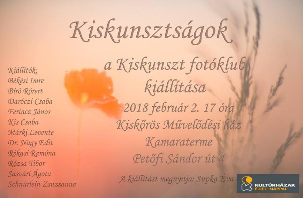 Kiskunsztságok - a Kiskunszt Fotókör kiállítása
