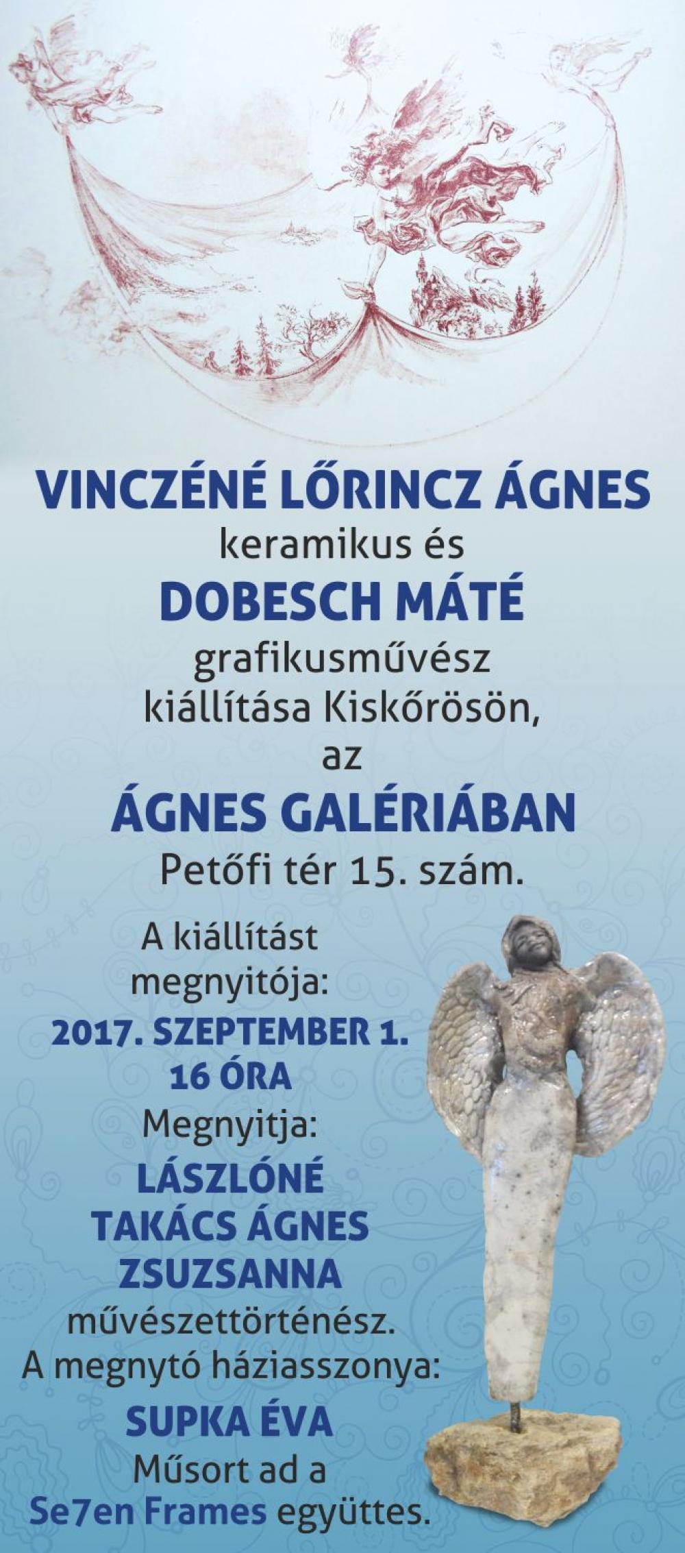 Vinczéné Lőrincz Ágnes keramikus és Dobesch Máté grafikusművész kiállítása