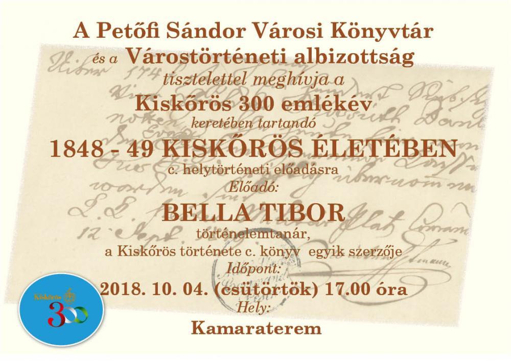 1848 - 49 Kiskőrös életében - helytörténeti előadás