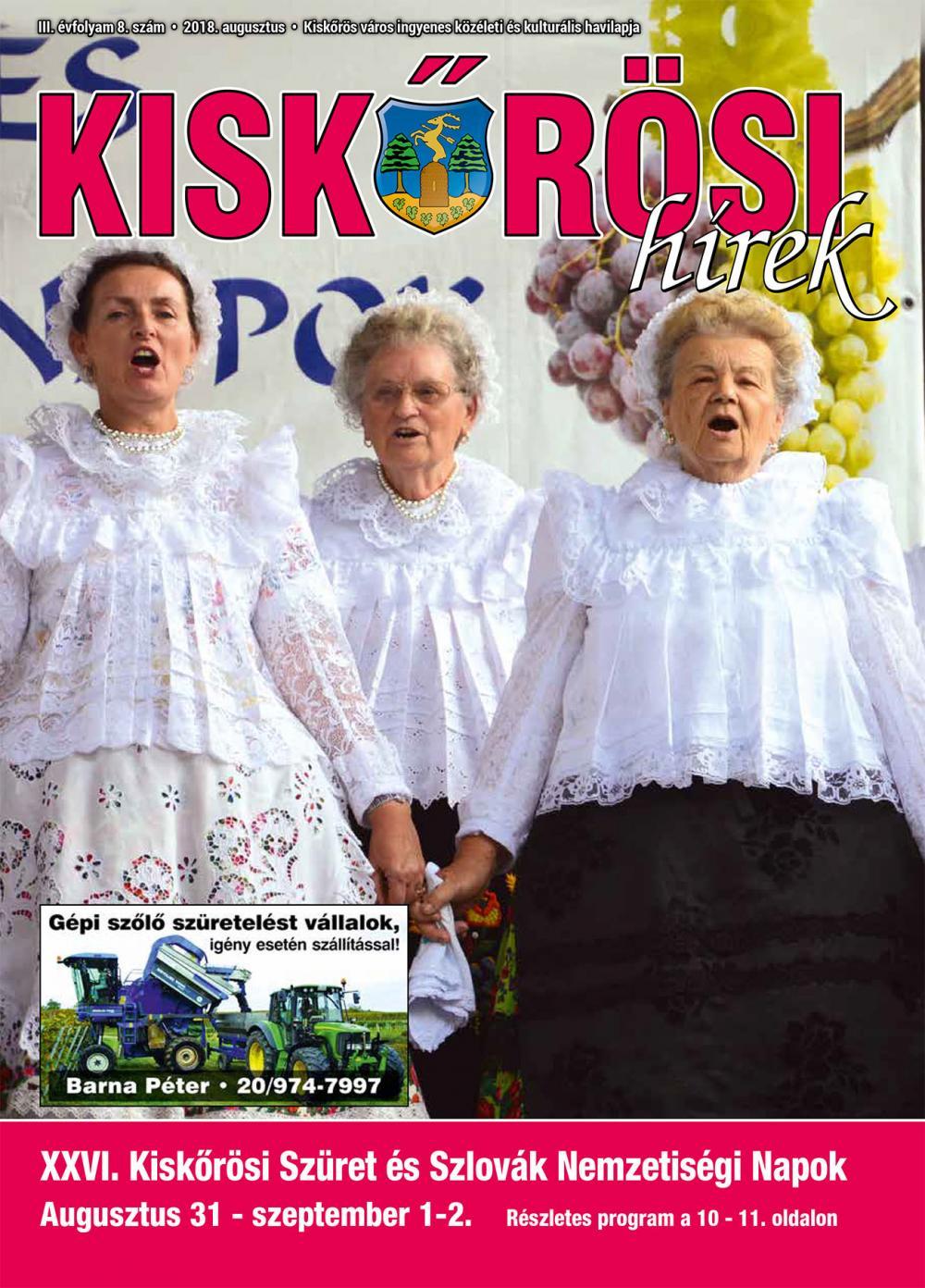 Kiskőrösi Hírek - 2018. augusztusi szám