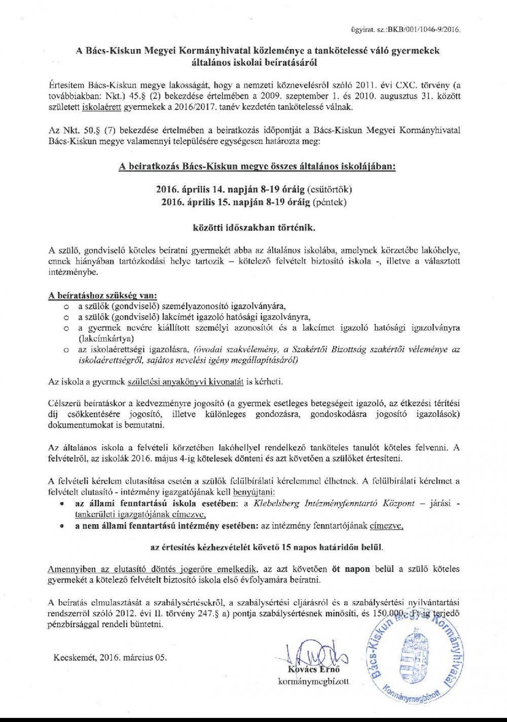 A Bács-Kiskun Megyei Kormányhivatal közleménye a tankötelessé váló gyermekek általános iskolai beíratásáról