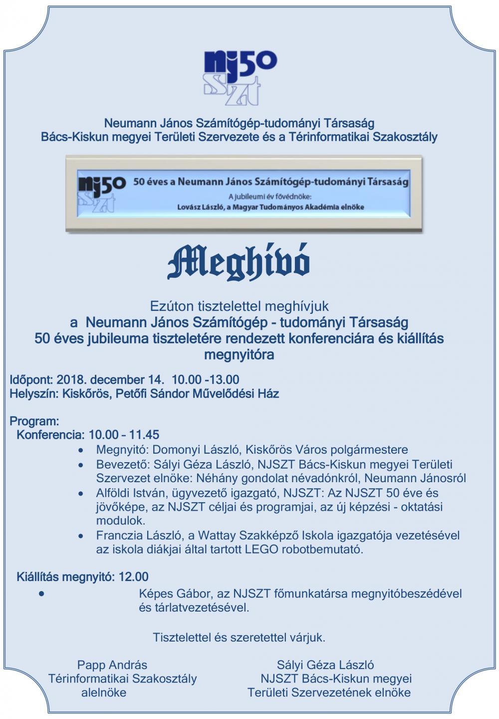 Neumann János Számítógép - tudományi Társaság 50 éves jubileumi konferencia és kiállítás