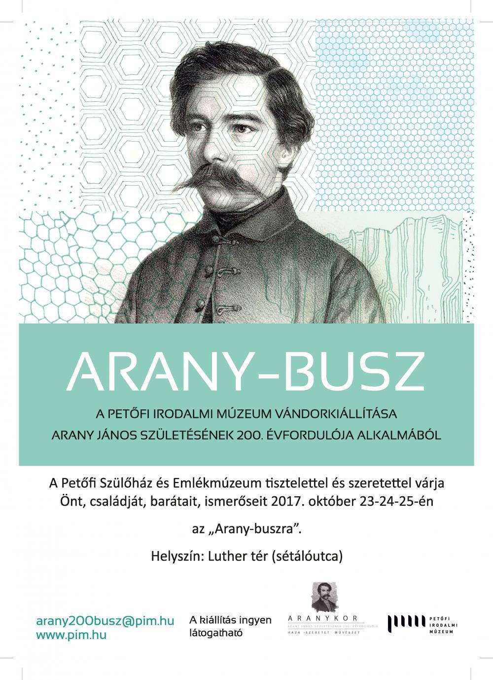 ARANY-BUSZ  -  A Petőfi Irodalmi Múzeum vándorkiállítása