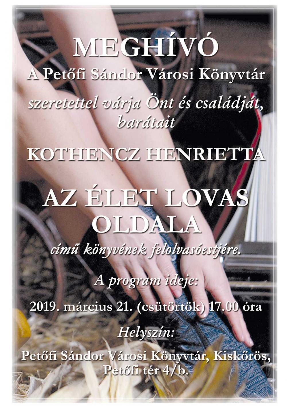 Felolvasóest - Kothencz Henrietta - Az élet lovas oldala