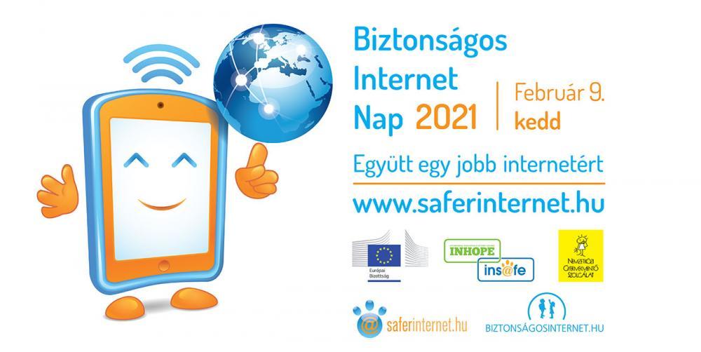 Safer Internet Day - Biztonságos Internet Nap 2021