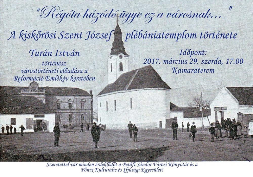 Várostörténeti előadás: a Szent József plébániatemplom története